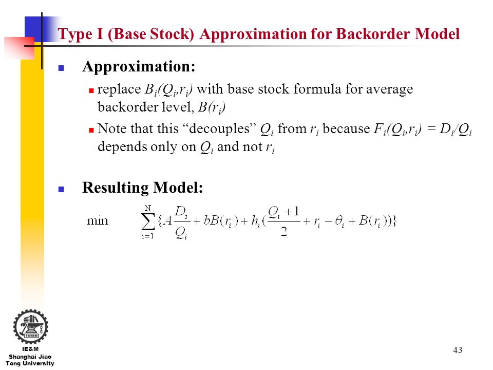 Type I (Base Stock) Approximation for Backorder Model