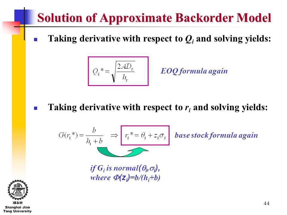 Solution of Approximate Backorder Model