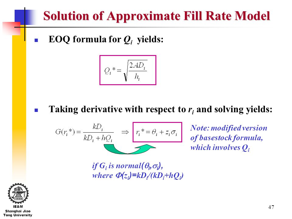 Solution of Approximate Fill Rate Model