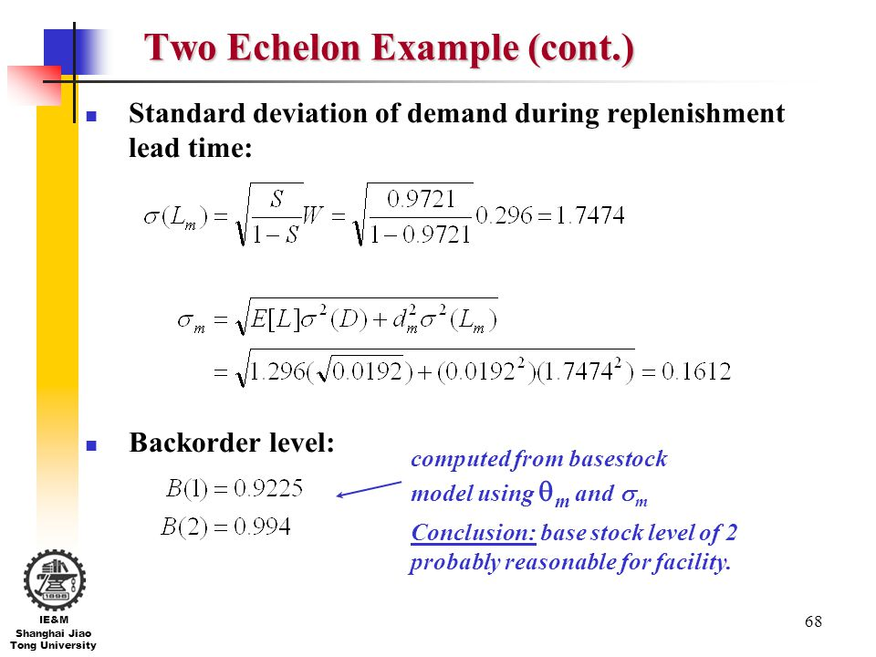 Two Echelon Example (cont.)