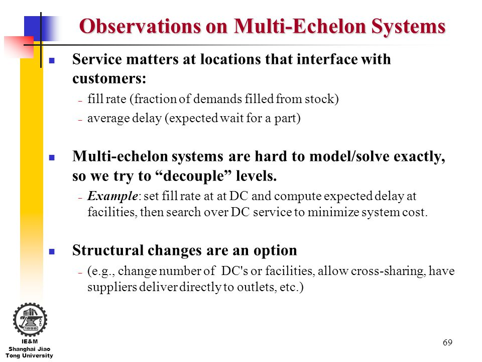 Observations on Multi-Echelon Systems