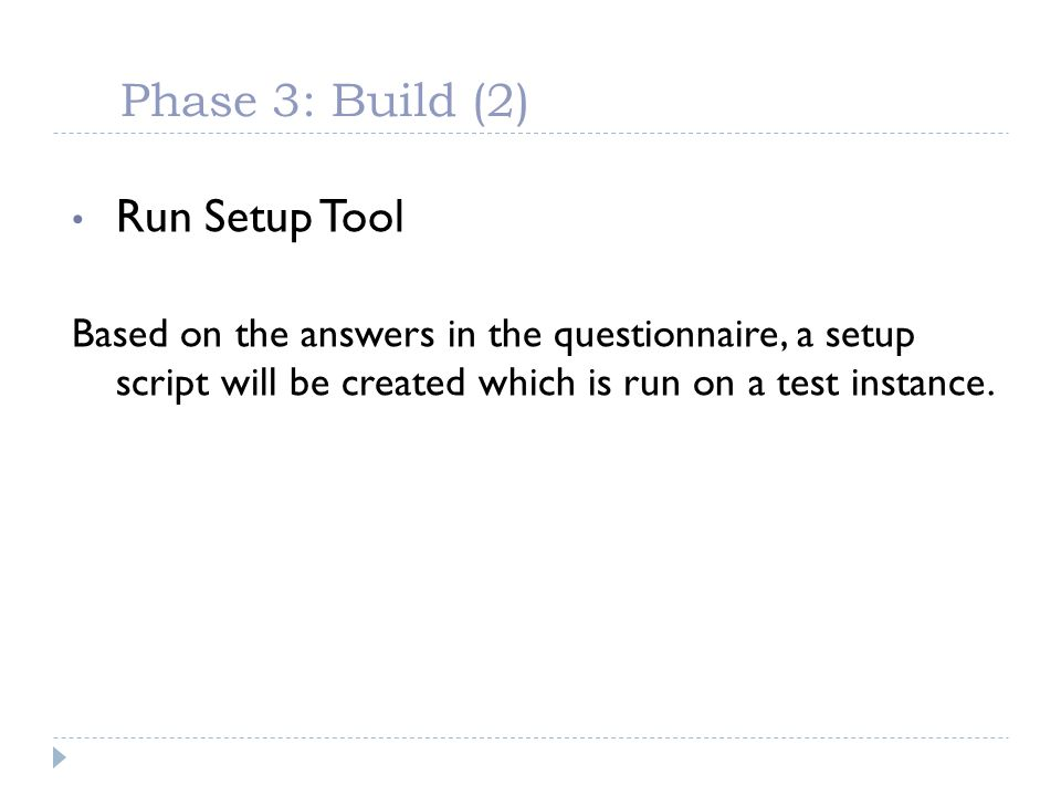 Phase 3: Build (2) Run Setup Tool