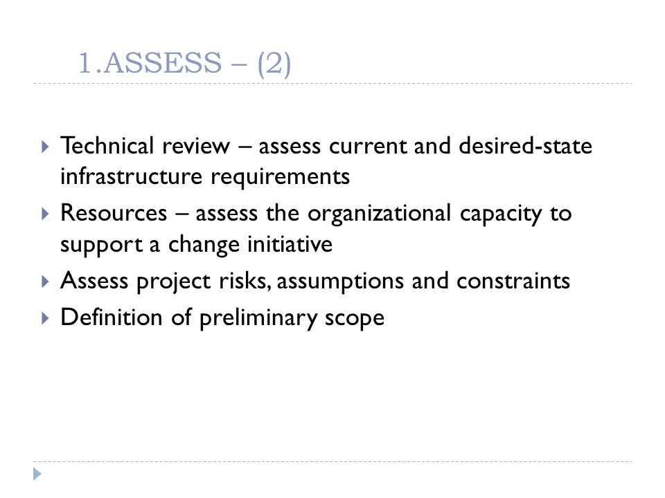 1.ASSESS – (2) Technical review – assess current and desired-state infrastructure requirements.