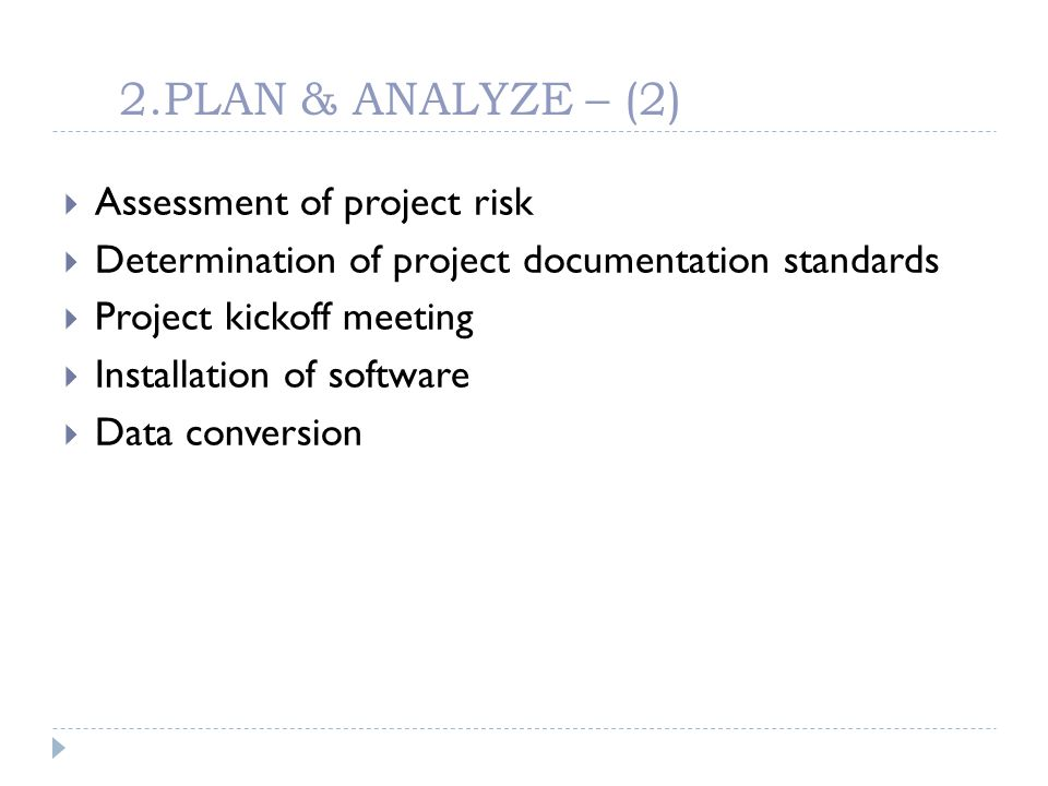 2.PLAN & ANALYZE – (2) Assessment of project risk