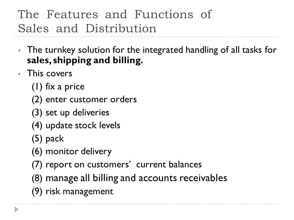 The Features and Functions of Sales and Distribution