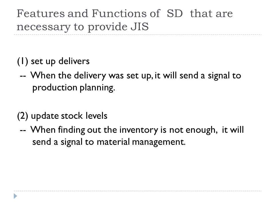 Features and Functions of SD that are necessary to provide JIS