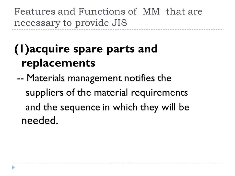 Features and Functions of MM that are necessary to provide JIS