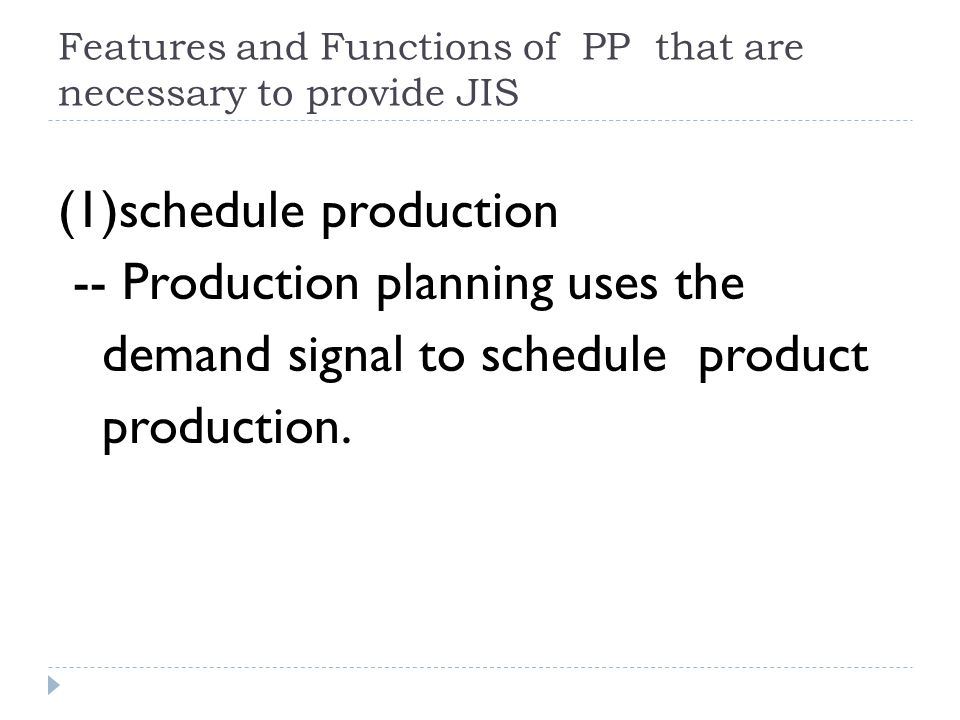 Features and Functions of PP that are necessary to provide JIS
