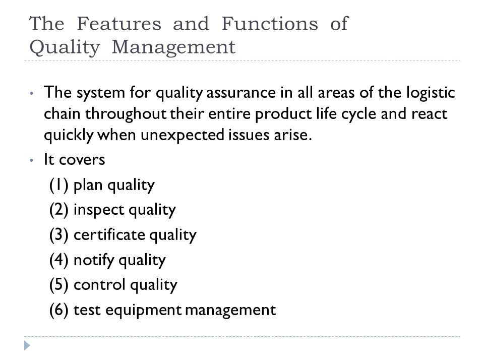 The Features and Functions of Quality Management