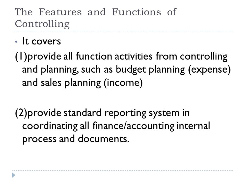The Features and Functions of Controlling