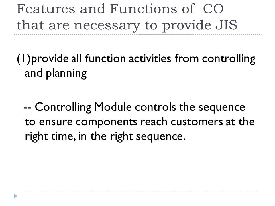 Features and Functions of CO that are necessary to provide JIS