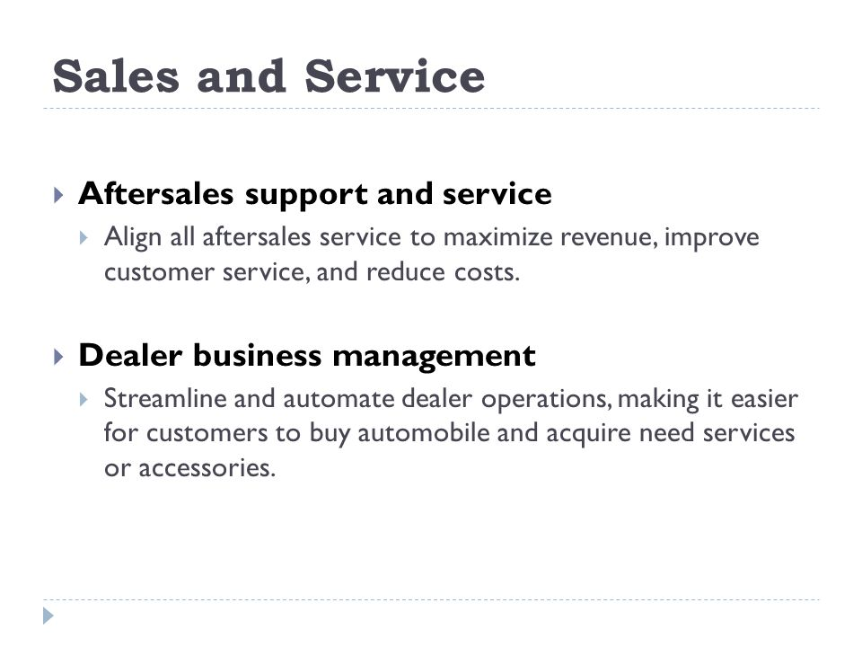 Sales and Service Aftersales support and service