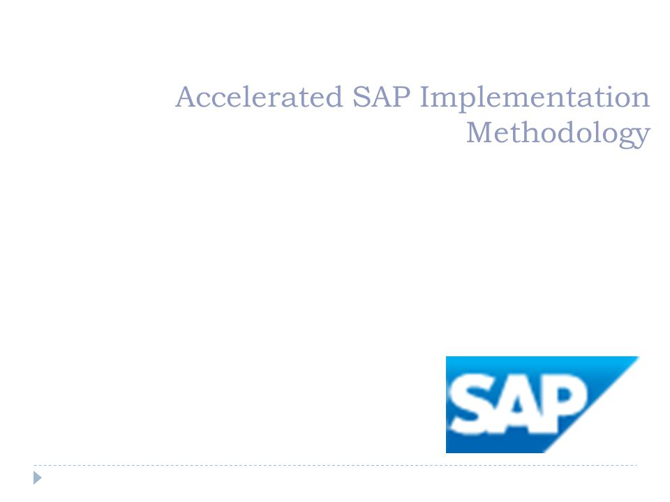 Accelerated SAP Implementation Methodology