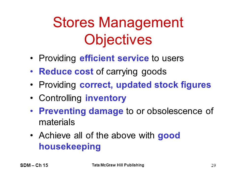 Stores Management Objectives