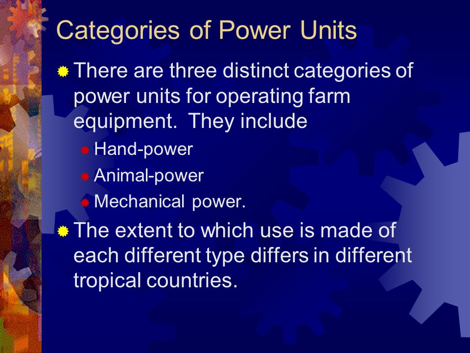 Categories of Power Units