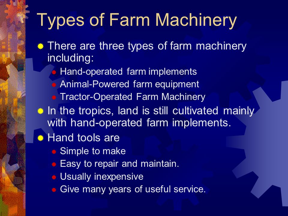 Types of Farm Machinery