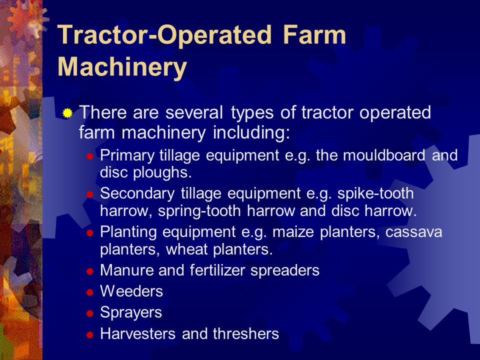 Tractor-Operated Farm Machinery