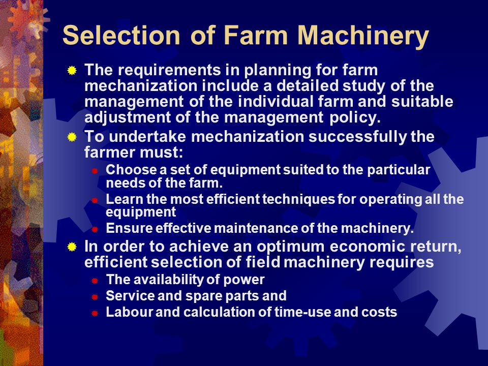 Selection of Farm Machinery