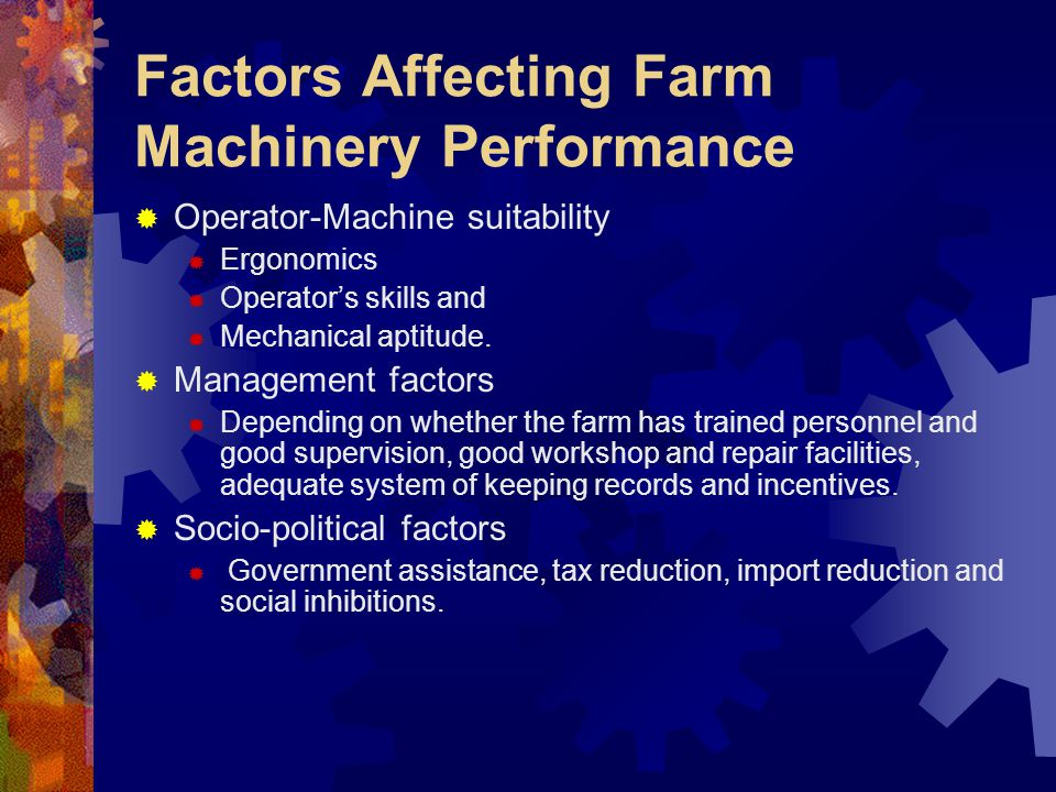 Factors Affecting Farm Machinery Performance