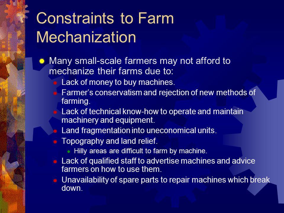 Constraints to Farm Mechanization