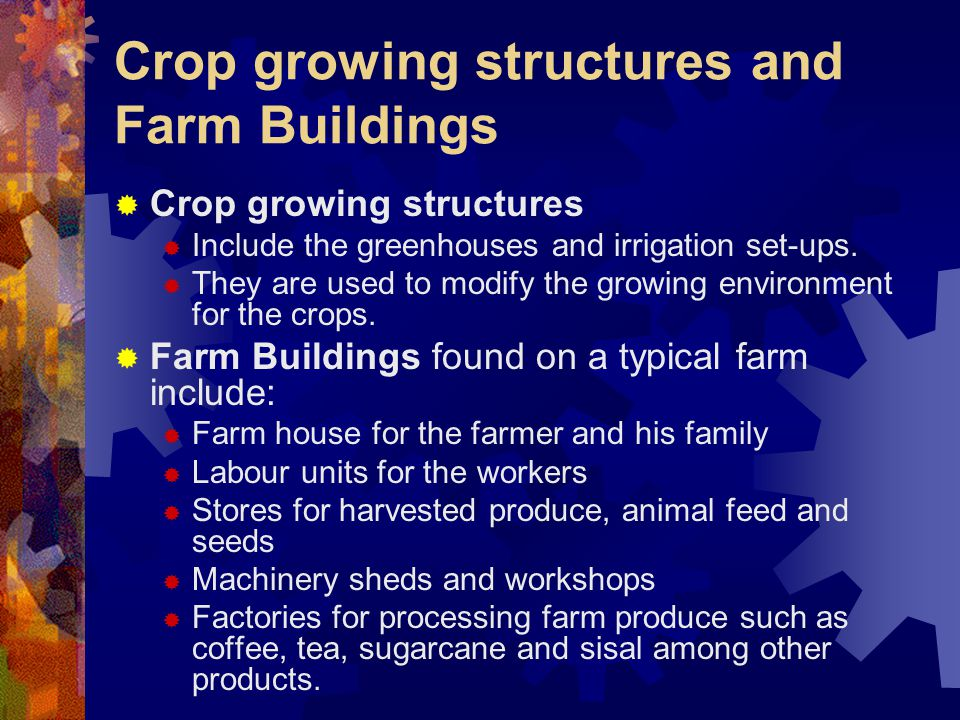 Crop growing structures and Farm Buildings