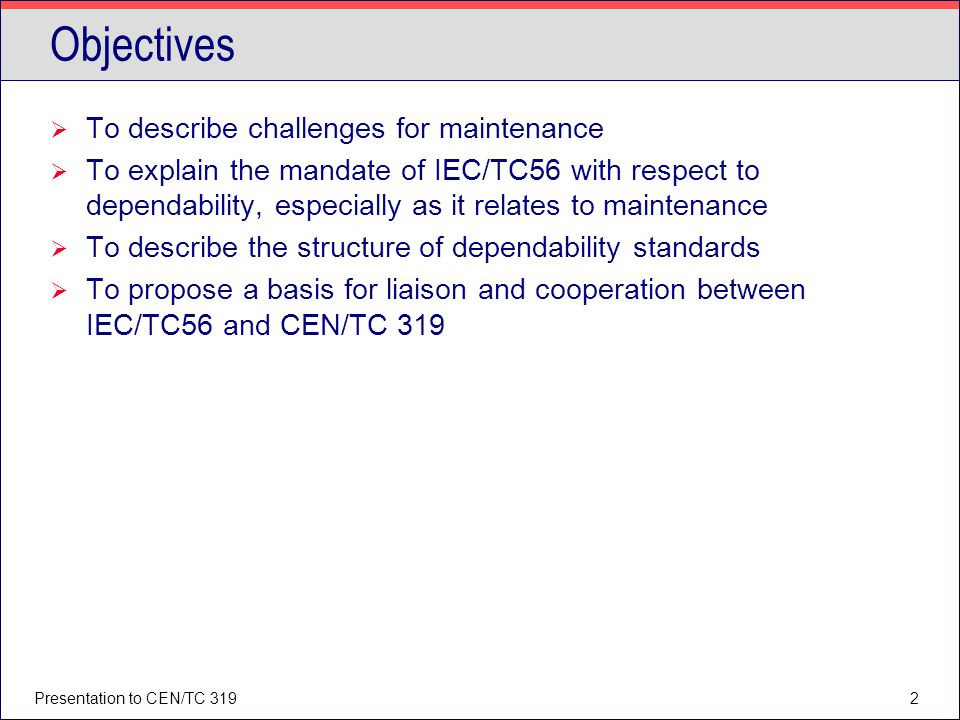 Objectives To describe challenges for maintenance