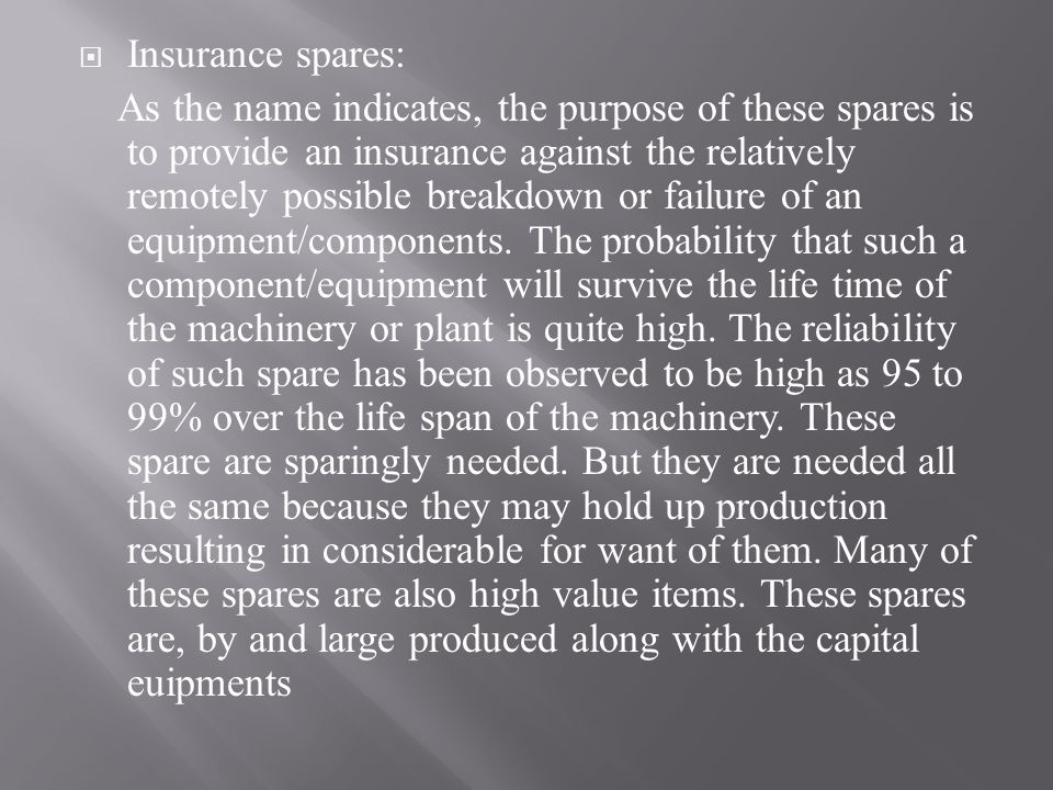 Insurance spares: