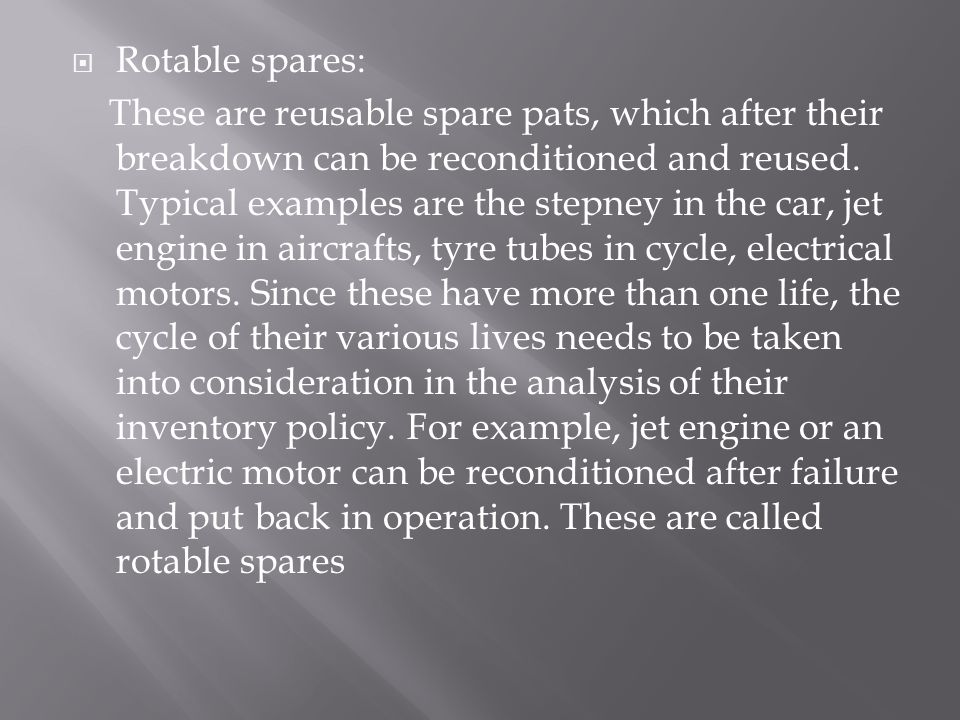 Rotable spares: