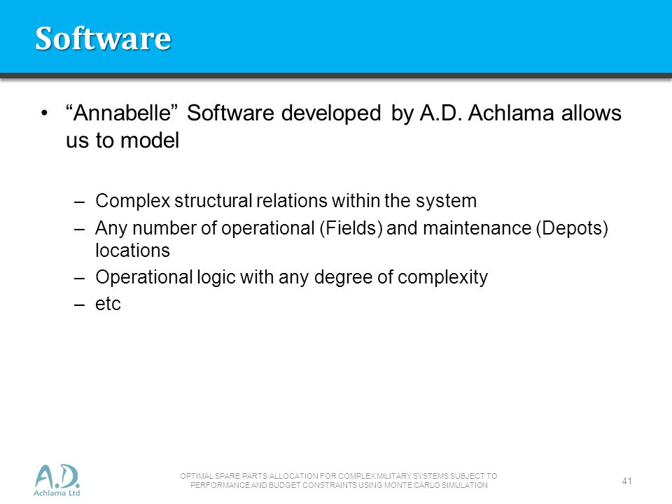 Software Annabelle Software developed by A.D. Achlama allows us to model. Complex structural relations within the system.