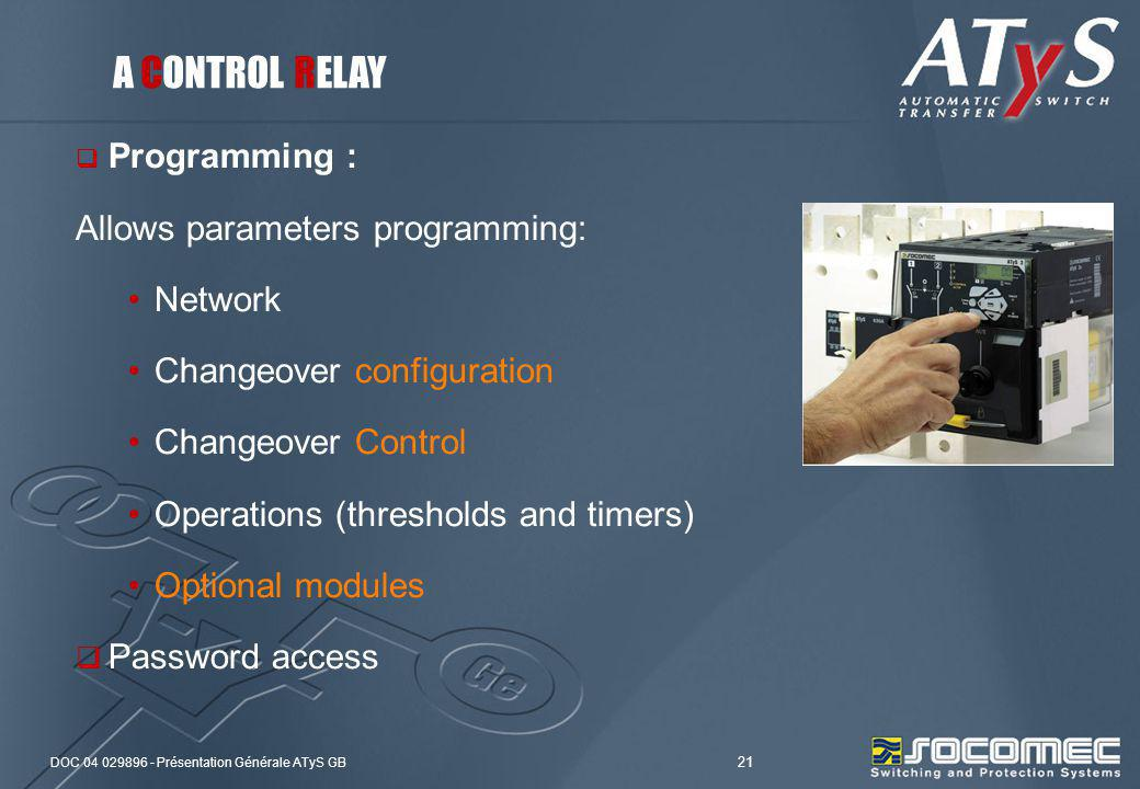A CONTROL RELAY Programming : Allows parameters programming: Network