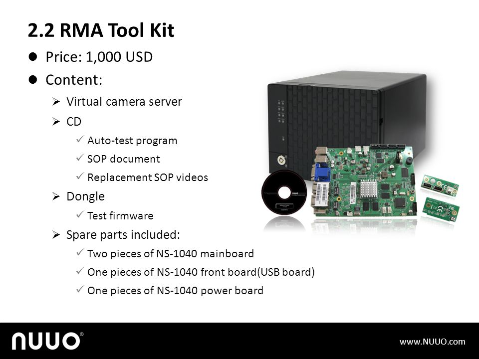 2.2 RMA Tool Kit Price: 1,000 USD Content: Virtual camera server CD