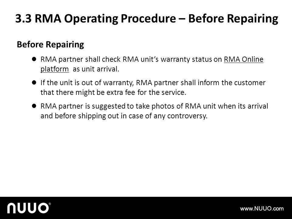 3.3 RMA Operating Procedure – Before Repairing