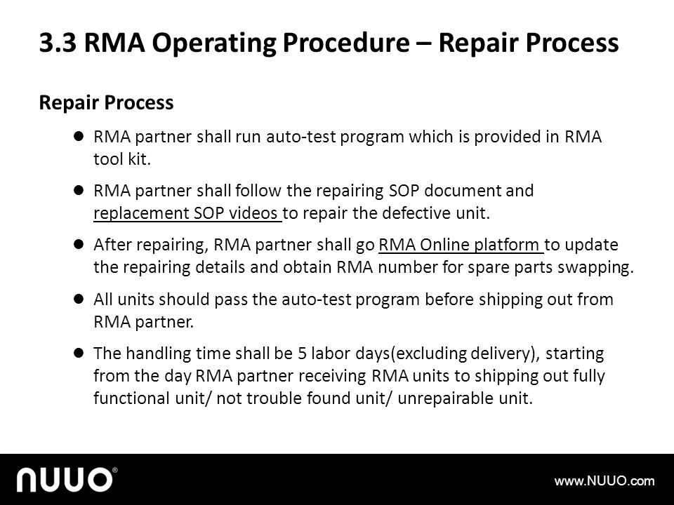 3.3 RMA Operating Procedure – Repair Process