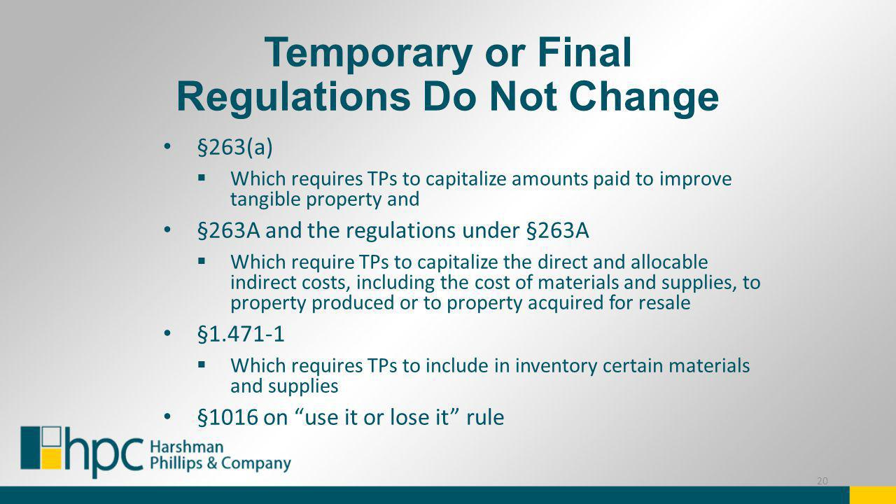 Temporary or Final Regulations Do Not Change
