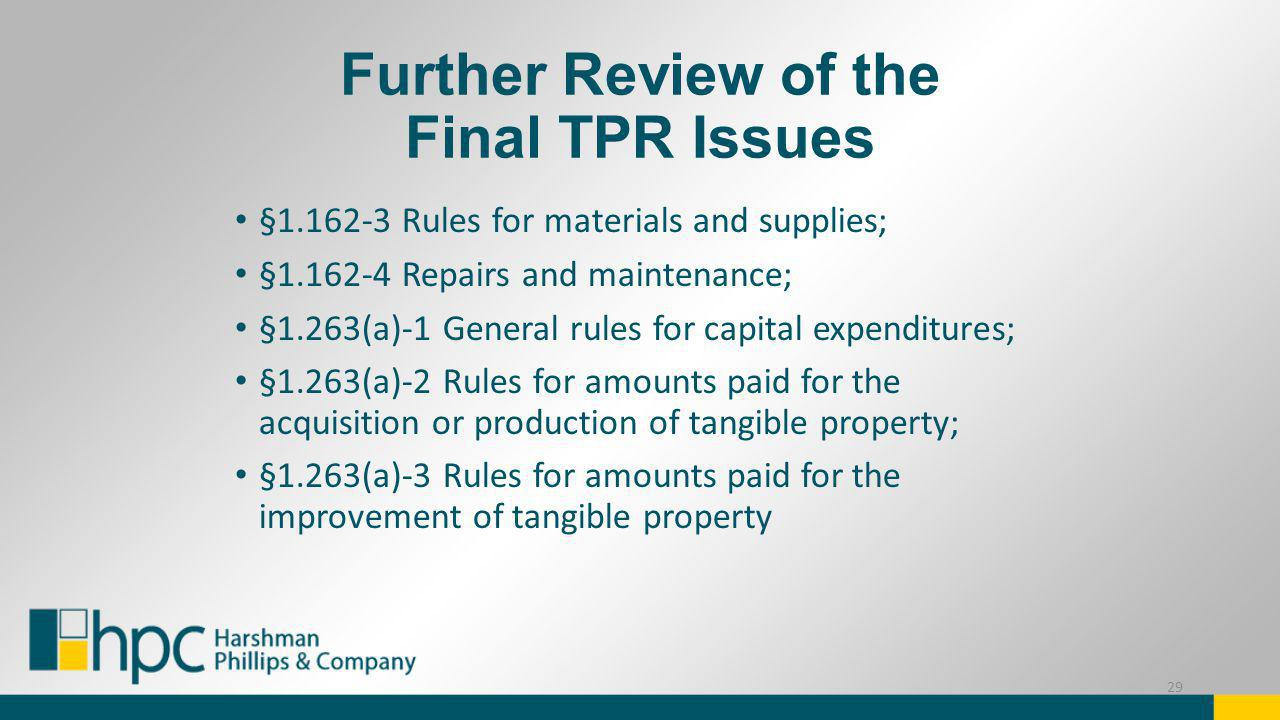 Further Review of the Final TPR Issues