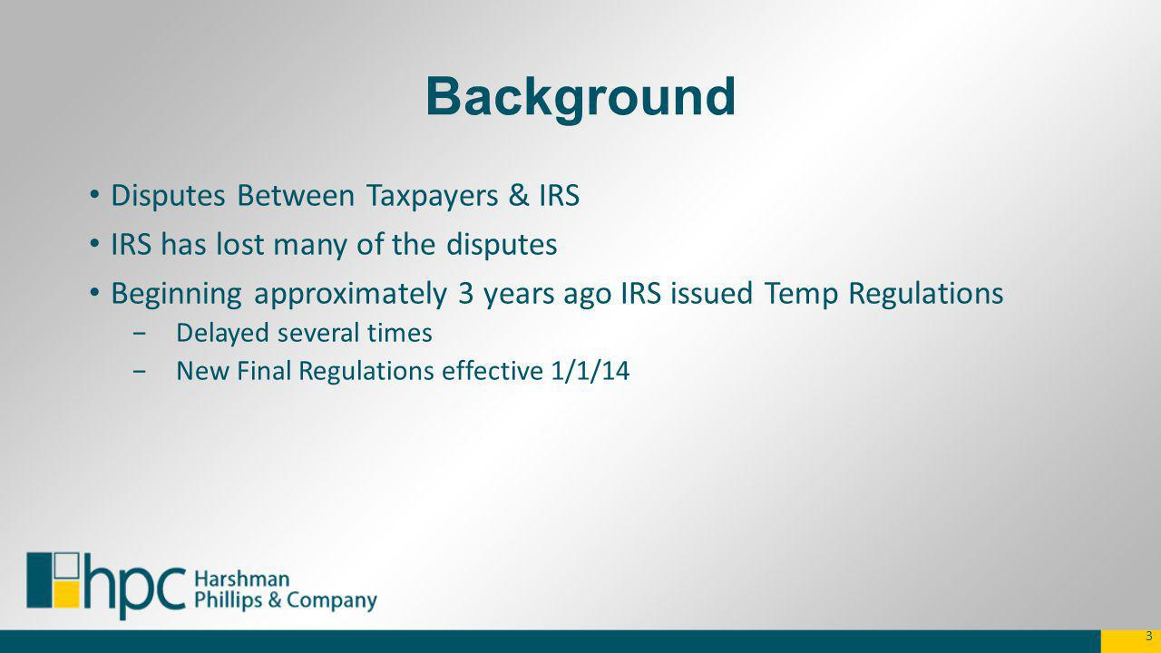 Background Disputes Between Taxpayers & IRS