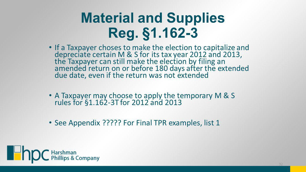 Material and Supplies Reg. §1.162-3