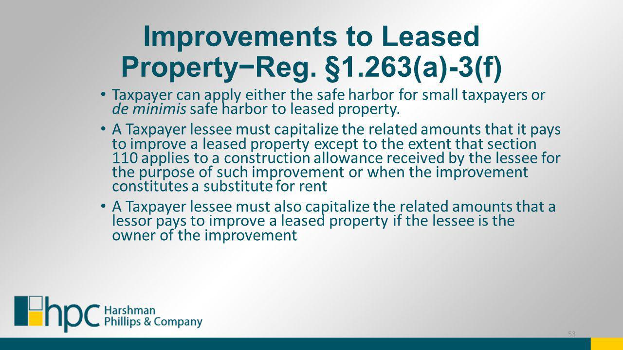Improvements to Leased Property−Reg. §1.263(a)-3(f)