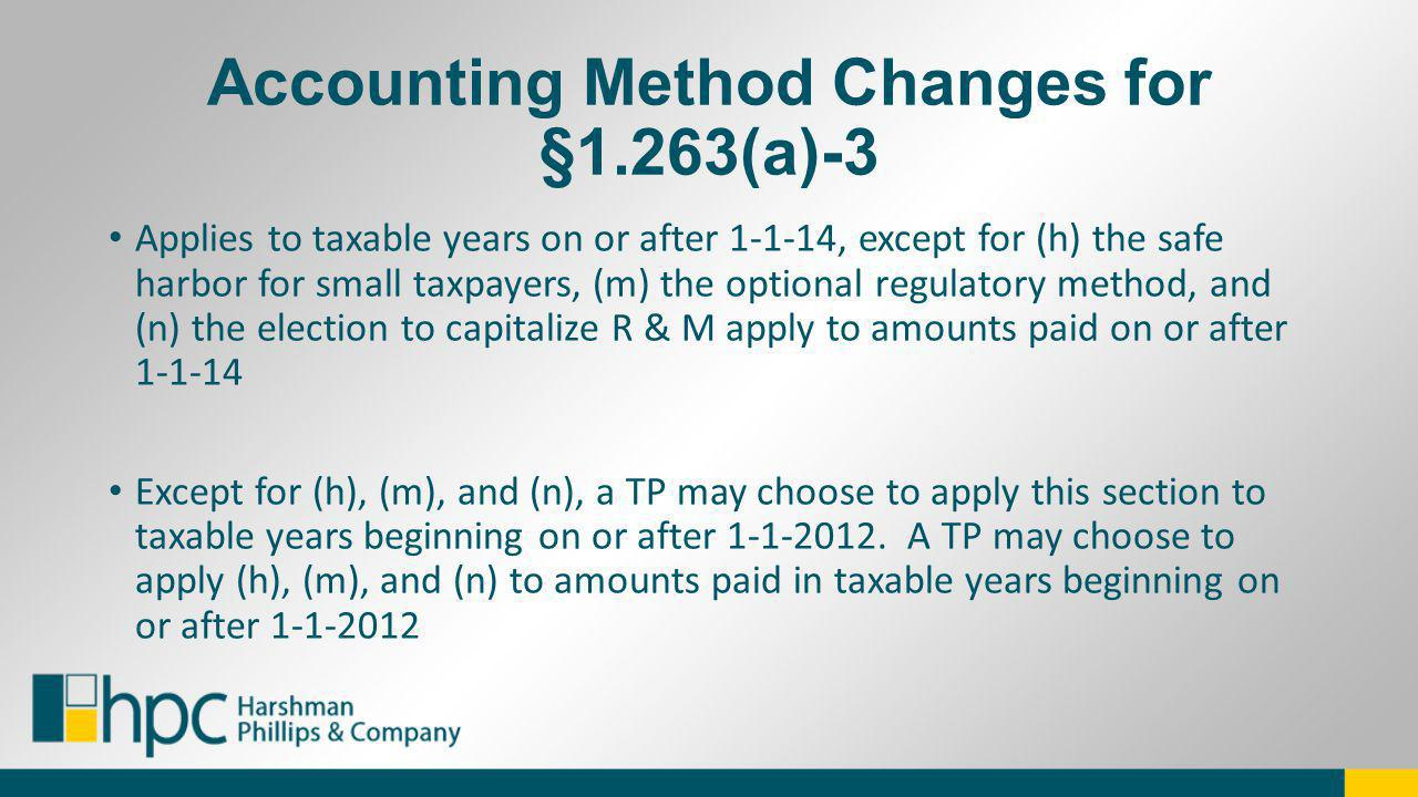 Accounting Method Changes for §1.263(a)-3