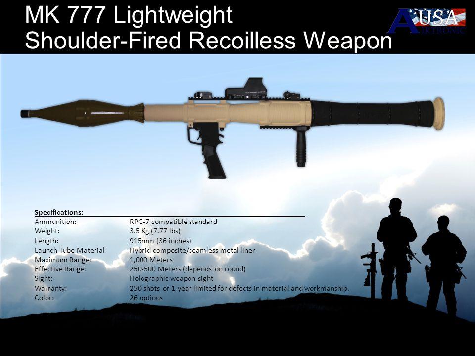MK 777 Lightweight Shoulder-Fired Recoilless Weapon