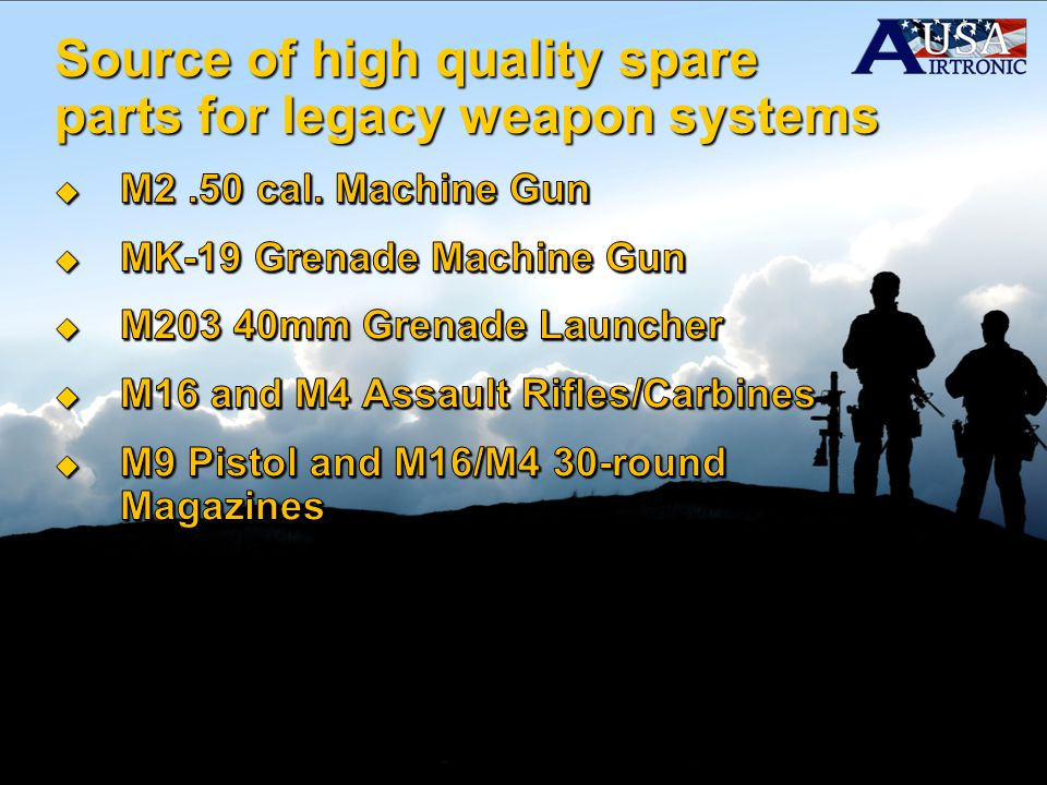 Source of high quality spare parts for legacy weapon systems