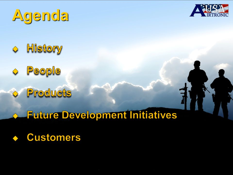 Agenda History People Products Future Development Initiatives