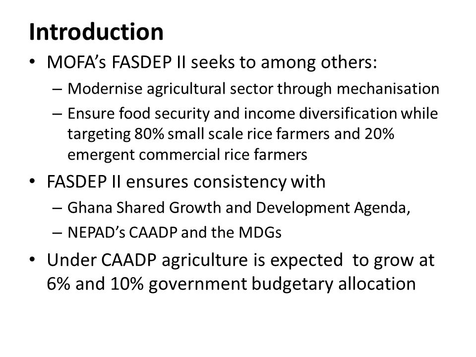 Introduction MOFA's FASDEP II seeks to among others:
