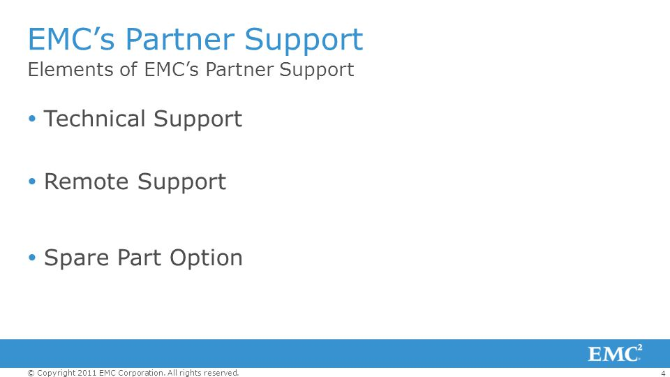 EMC's Partner Support Technical Support Remote Support
