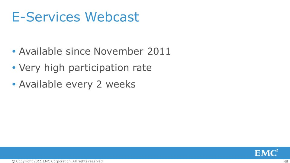 E-Services Webcast Available since November 2011