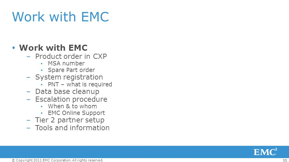 Work with EMC Work with EMC Product order in CXP System registration