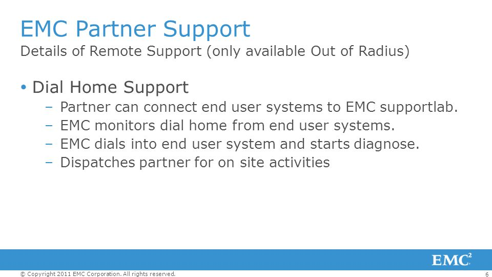 EMC Partner Support Dial Home Support
