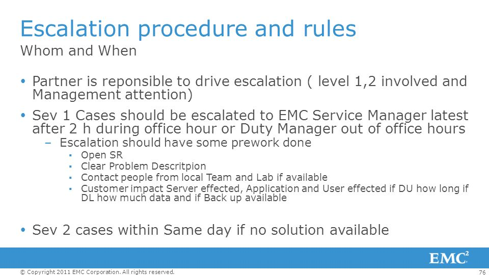 Escalation procedure and rules