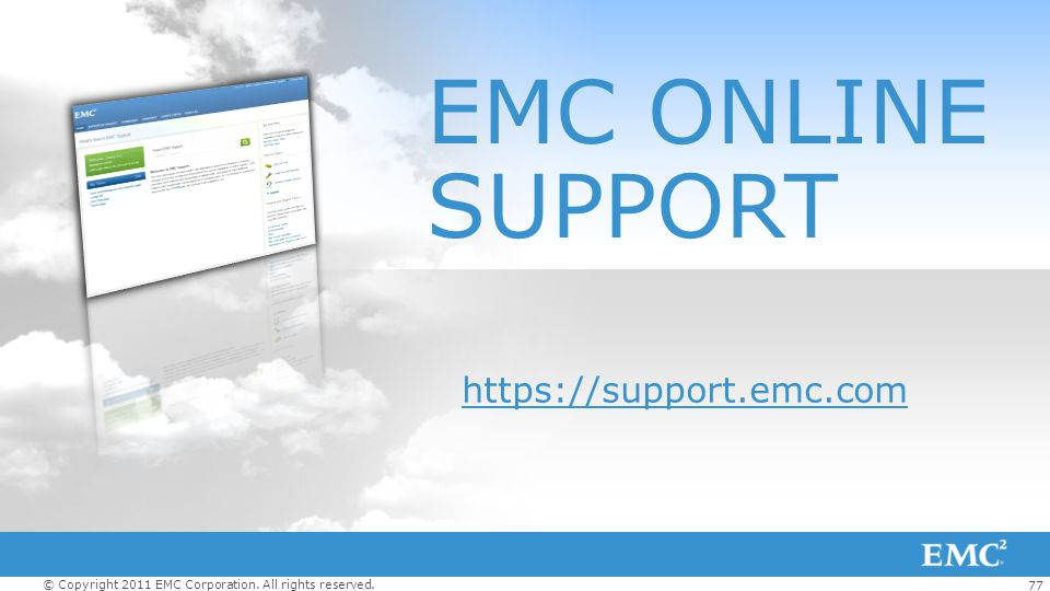 EMC ONLINE SUPPORT https://support.emc.com