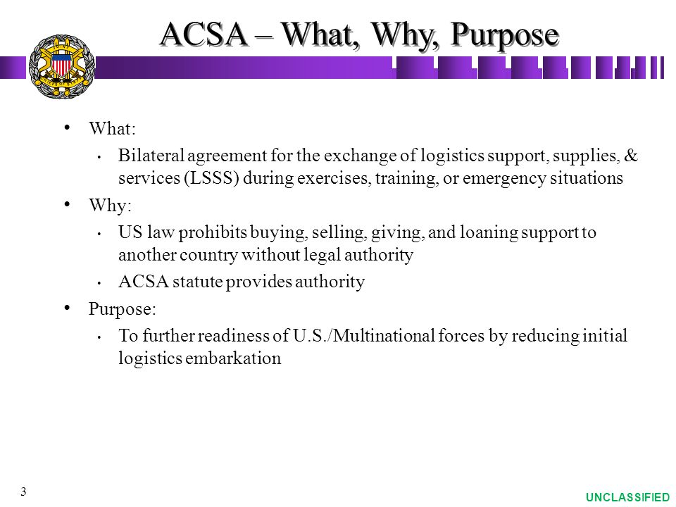 ACSA – What, Why, Purpose What: